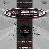 DJ Philly - Trackside Burners 9 - ITCH FM (13-OCT-2013)