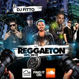REGGAETON 2019-2018 BY DJ FITTO