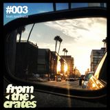 FromTheCrates 003