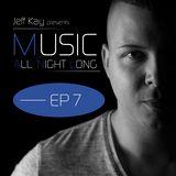 Music All Night Long (MANL) #7