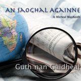 An Saoghal Againne, le Mìcheal MacAoidh - 1x06