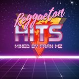 Reggaeton Hits 2017 [Mixed By Fran Mz]