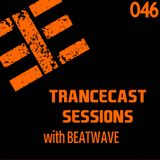Trancecast Sessions with Beatwave - Episode 046