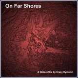 On Far Shores
