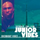 Overnight Vibes with Junior Vibes - Saturday June 9 2018