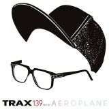 Trax 139 Mix by Aeroplane