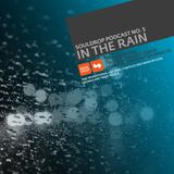 Souldrop Podcast 5 - In The Rain (2009)