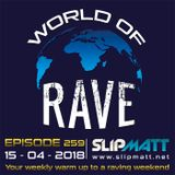 Slipmatt - World Of Rave #259
