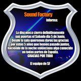 Penúltima Sesión @ Sound Factory (Pinedo, Valencia) (Hora Matinal Cierre)