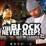 The Block Never Sleeps Radio #35