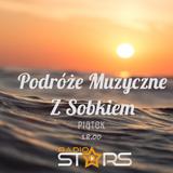 """Podróże Muzyczne (15.12) Radio Stars, prowadzi Kamil """"Sobek"""" Sobala"""