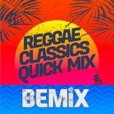 Reggae Classics Quick Mix