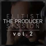 ELITIST - The Producer Session vol.2