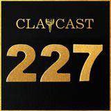Clapcast #227