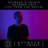 Mark Fanciulli Presents Between 2 Points | October 2017 | Live from The Social Festival, Maidstone