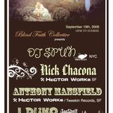 Blind Faith - Nick Chacona, Anthony Mansfield, JDisko, DJ Spun (9/19/2009)