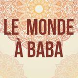Le monde à Baba