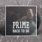 PR1ME - Back to 96