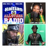HAITIAN ALL-STARZ RADIO - WBAI - EPISODE #91 - 7-4-18 - HARD HITTIN HARRY X DJAYCEE X GET INVOLVED