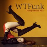 WTFunk - Funky House Mix (2015)