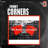 Funky Corners Show #293 6th Anniversary All-Vinyl Featuring Esh from We Need More Crates Radio
