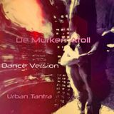 De Murken Atoll - Urban Tantra (Dance Version)