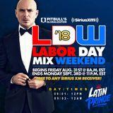 "DJ LATIN PRINCE ""Globalization Radio Mix - Channel 13 - SiriusXM"" (Labor Day 2018 Mix)"