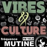 PODCAST - VIBES & CULTURE - EMISSION 56 - 29 AOUT 2017
