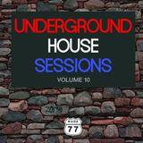 Underground House Sessions - Volume 10