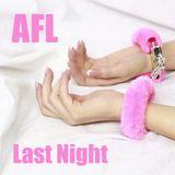 AFL - Last Night