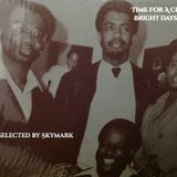 """Time For a Change, Bright Days Ahead"" selected by Skymark (Spiritual Jazz, Soul Jazz, Fusion)"