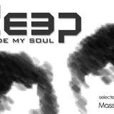 """DEEP INSIDE MY SOUL"" VOL.1"