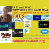 Friday Drive with Adam Mills - 19th April 2019