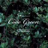 CODE GREEN / EP 12 / MARCH 2018 [ PROTON RADIO ]