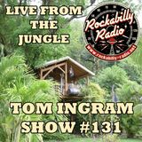 Tom Ingram Show #131