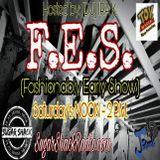 F.E.S. #35 (FASHIONABLY EARLY SHOW) feat: IRA K.  Recorded LIVE 6/10/2017 SugarShackRadio.com
