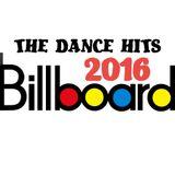 BILLBOARD DANCE HITS 2016 - be the one