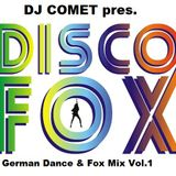 German Dance & Disco Fox Mix by DJ Comet Vol.1
