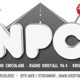 22a Puntata NPC 25/03/2013 - kristall Radio