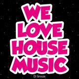 We Love House Music!