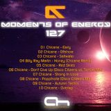 Moments Of Energy 127 [Chicane Tribute Mix]