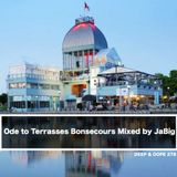 4-Hour Ode to Terrasses Bonsecours Deep House Mix by JaBig - DEEP & DOPE 278