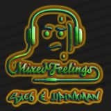 "sic6 & JJ Pinkman's ""Mixed feelings"""