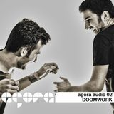 Agora Audio 02 - DOOMWORK