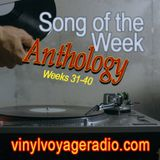Song of the week Anthology, Weeks 31-40