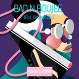 Bad n Boujee - Still Trappin' Vol.1