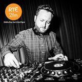 Eddie Kay Recorded Live at Indiependance Music Festival on RTE 2FM
