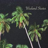 Weekend Starter