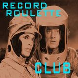 RECORD ROULETTE CLUB #16