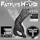 FatFlys House Podcast #216.  The Saturday Essentials